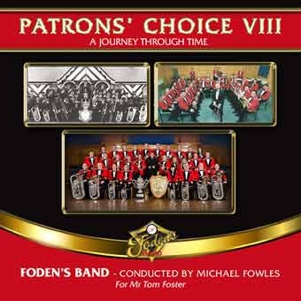 Patrons' Choice VIII - Foden's Band