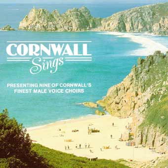Cornwall Sings - Various Male Voice Choirs
