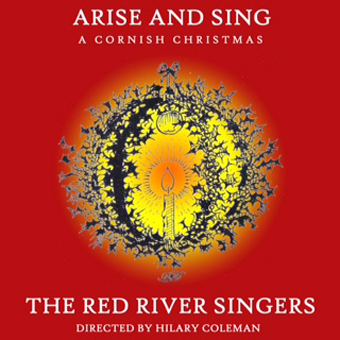 Arise And Sing - Cornish Carols - The Red River Singers