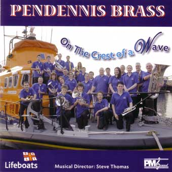 Pendennis Brass - On The Crest Of A Wave
