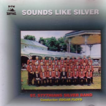 St Stythian's Silver Band - Sounds Like Silver