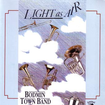 Bodmin Town Band - Light As Air