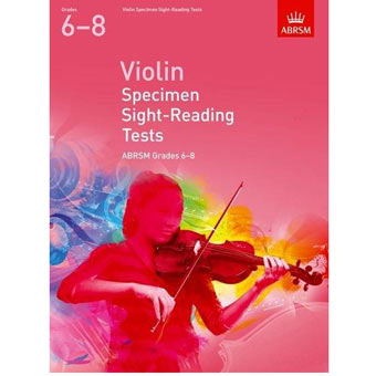 Violin Specimen Sight-Reading Tests - Grades 6-8 (From 2012)