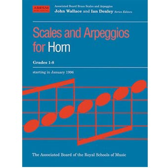 Scales And Arpeggios For Horn Grades 1-8