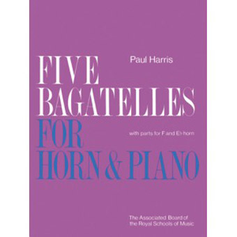 Five Bagatelles For Horn - Paul Harris