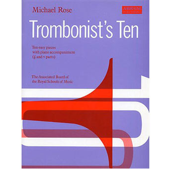 Trombonist's Ten - Michael Rose