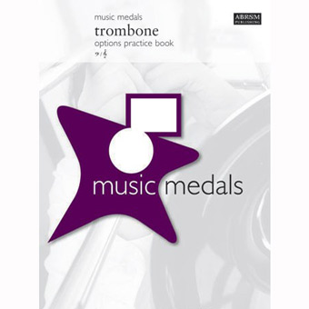 Music Medals Trombone Options Practice Book