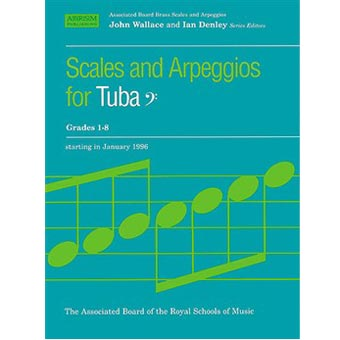 ABRSM Scales And Arpeggios For Tuba Grades 1-8