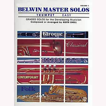 Belwin Master Solos Trumpet - Volume 1 - Keith Snell