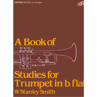 A Book Of Studies For Trumpet In B Flat - W Stanley Smith
