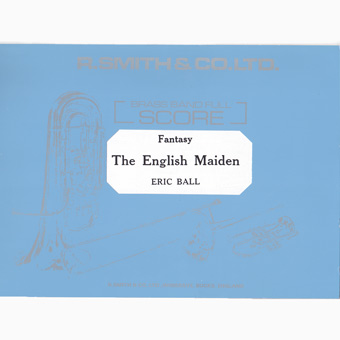 The English Maiden - Eric Ball