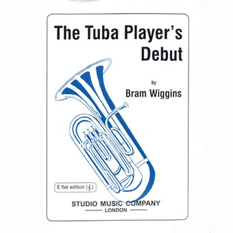 The Tuba Players Debut - Eb Treble Clef Edition - Bram Wiggins
