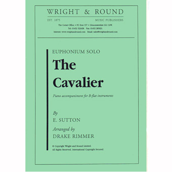 The Cavalier - Sutton - Arr.Rimmer - Bb Solo & Piano