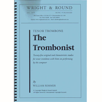The Trombonist - W Rimmer - Tenor Trombone