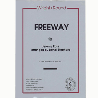 Freeway - Jeremy Rose - Arr Denzil Stephens