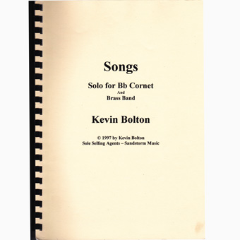 Songs - Solo Bb Cornet & Band - Kevin Bolton