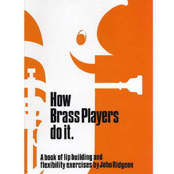 How Brass Players Do It - John Ridgeon