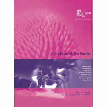 The Music Of Jim Parker - Trumpet