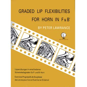 Graded Lip Flexibilities For Horn In F And Bb