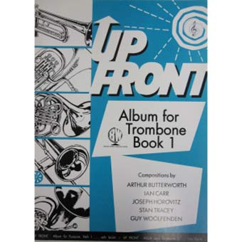Up Front Album For Trombone Treble Clef - Book 1