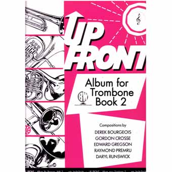Up Front Album For Trombone Treble Clef - Book 2