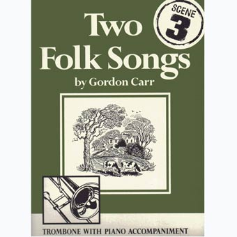 Two Folk Songs For Trombone - Bass Clef & Piano