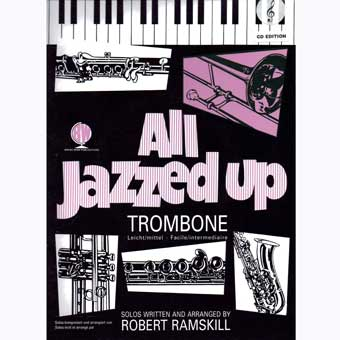 All Jazzed Up for Trombone Treble Clef + CD
