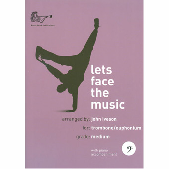 Lets Face The Music - Trombone/Euphonium - Bass Clef