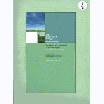 The Green And Pleasant Trombone Book - Treble Clef