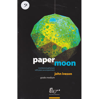 Paper Moon - John Iveson Trom/Euph - Bass Clef