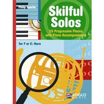 Skilful Solos For Eb/F Horn