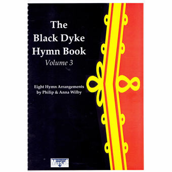 The Black Dyke Hymn Book Volume 3 - Arr Philip and Anna Wilby