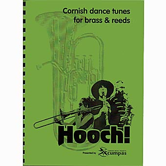 Hooch! - Cornish Dance Tunes For Brass & Reeds