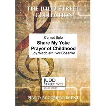 Share My Yoke & Prayer of Childhood - Cornet & Piano