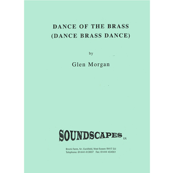 Dance Of The Brass (Dance Brass Dance) - Glen Morgan
