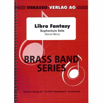 Libra Fantasy - Solo Euphonium & Brass Band - Darrol Barry