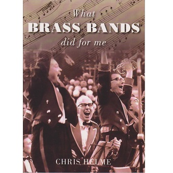 What Brass Bands Did For Me - Helme