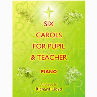 Carols For Pupil And Teacher - Piano