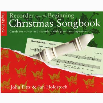 Recorder From The Beginning - Christmas Songbook - Pupil's Book