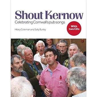Shout Kernow - Celebrating Cornwall's Pub Songs