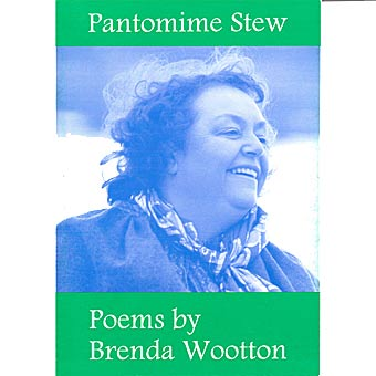 Pantomime Stew - Poems By Brenda Wootton