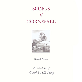 Songs Of Cornwall - Kenneth Pelmear