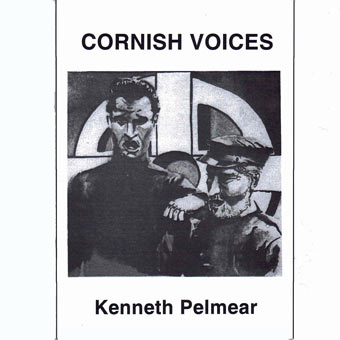 Cornish Voices - Kenneth Pelmear
