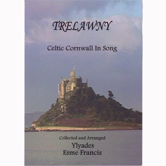 Trelawney - Celtic Cornwall In Song