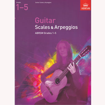 ABRSM Guitar Scales and Arpeggios - Grades 1-5
