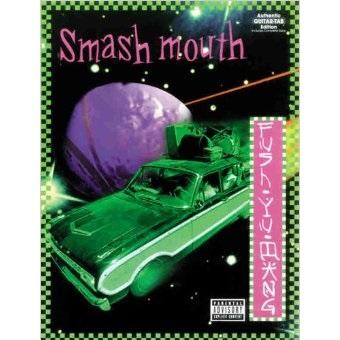 Smash Mouth - Fush Yu Mang Lyrics and Tracklist | Genius