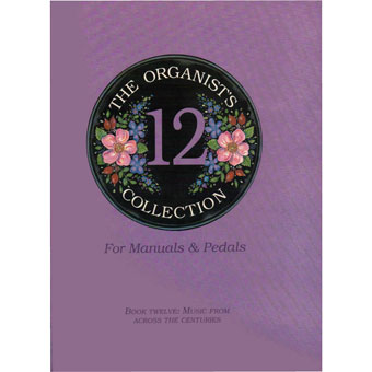The Organist's Collection - Book Twelve