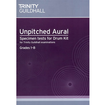 Unpitched Aural Specimen Tests For Drum Kit (Grades 1-8)