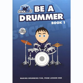 Stick At It - Be A Drummer - Book 1 - Tim Senior