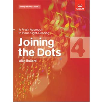 ABRSM Joining The Dots - Alan Bullard - Book 4